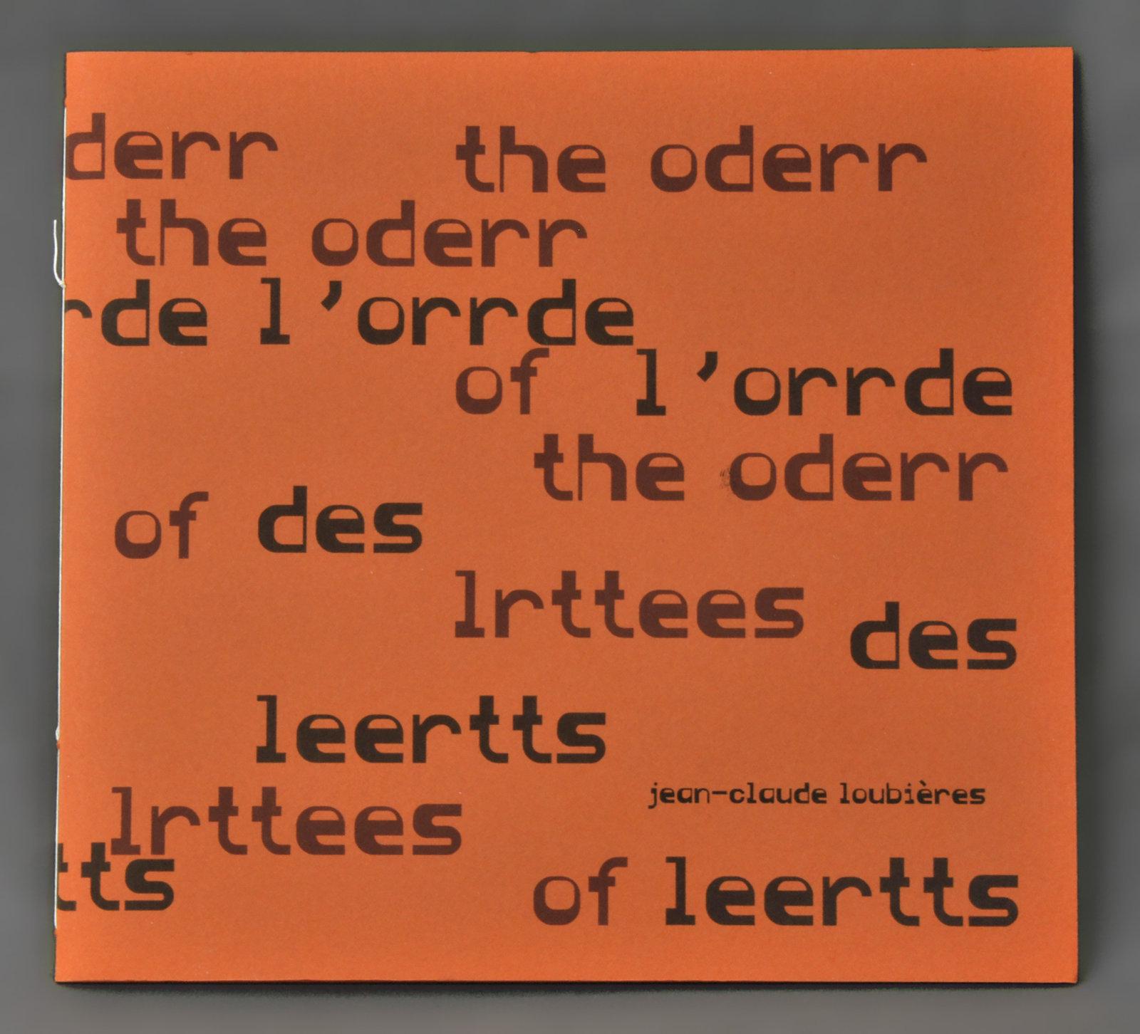 Orrde des leertts [L'Ordre des lettres] = The Oderr of lrttees (The Order of the letters] (L') | Loubières, Jean-Claude (1947-....). Auteur