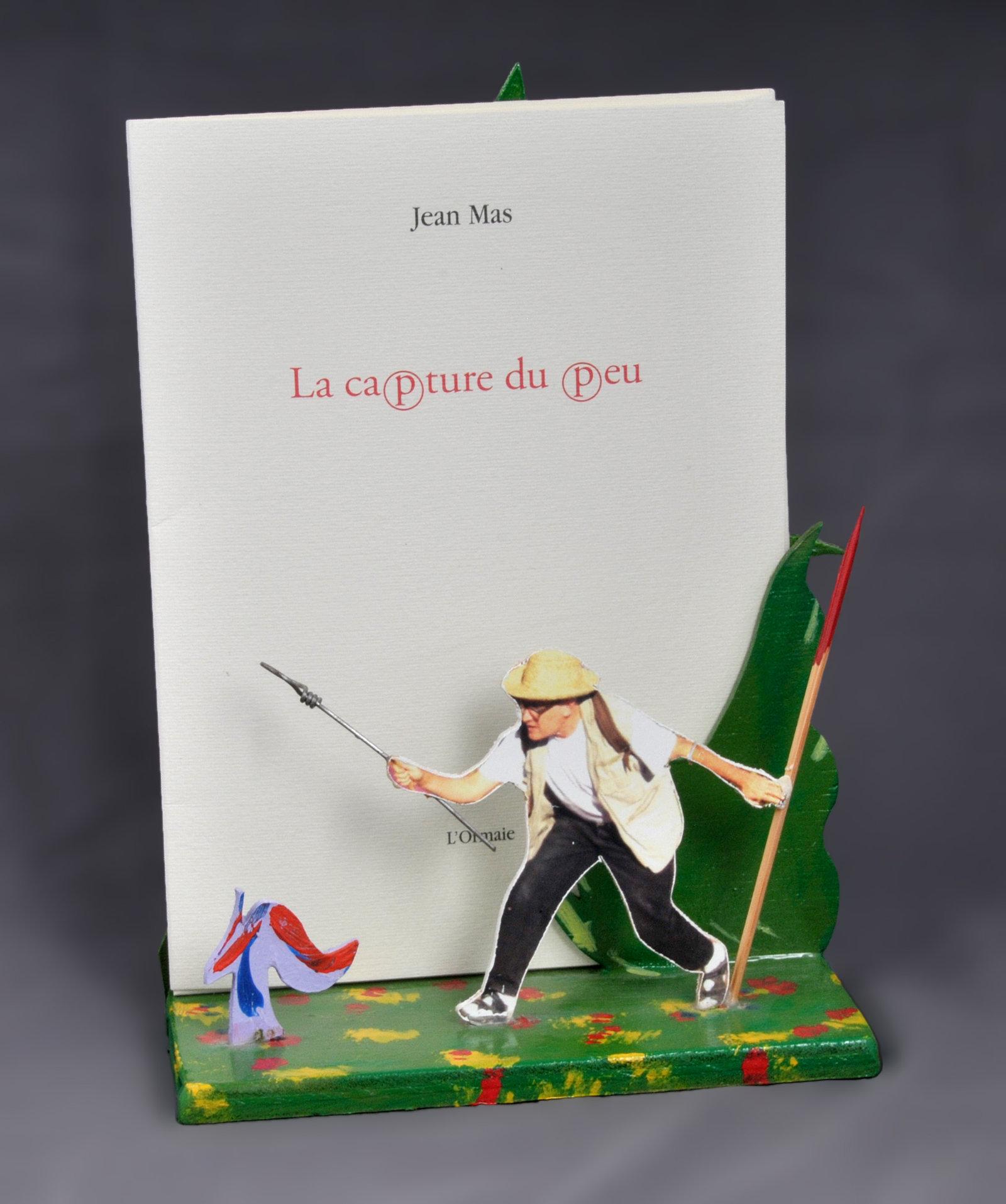 Capture du peu (La) | Mas, Jean (1946-....). Auteur