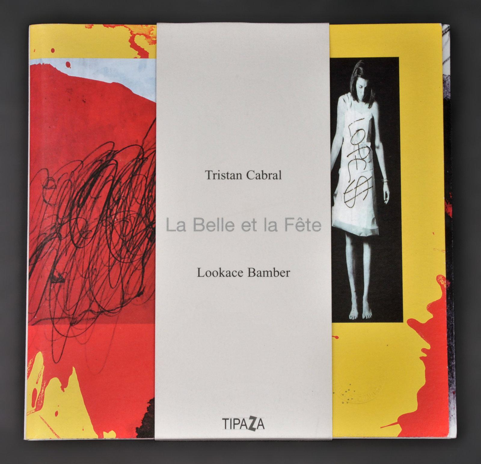 belle et la fête (La) | Cabral, Louis. Auteur